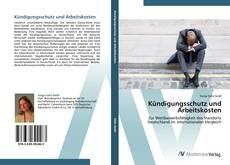 Buchcover von Kündigungsschutz und Arbeitskosten