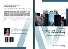 Couverture de Kundenorientierung und Industrialisierung