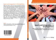 Sport und Integration in Ürümqi/China的封面