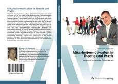 Bookcover of Mitarbeitermotivation in Theorie und Praxis