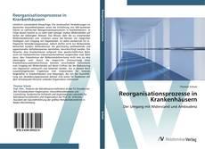 Buchcover von Reorganisationsprozesse in Krankenhäusern