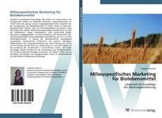 Milieuspezifisches Marketing für Biolebensmittel kitap kapağı