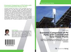 Economic Comparison of PV Parks with Concentrated Solar Power Plants kitap kapağı