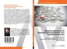 Bookcover of Bewertungsrelevante Bewirtschaftungskosten von Fachmarktzentren