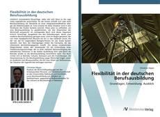 Bookcover of Flexibilität in der deutschen Berufsausbildung