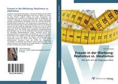 Buchcover von Frauen in der Werbung: Realismus vs. Idealismus