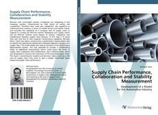 Bookcover of Supply Chain Performance, Collaboration and Stability Measurement