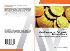 Modellierung von Fairness in der Spieltheorie kitap kapağı