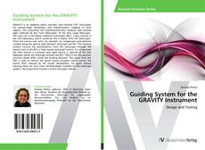 Bookcover of Guiding System for the GRAVITY Instrument