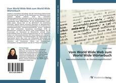 Borítókép a  Vom World Wide Web zum World Wide Wörterbuch - hoz