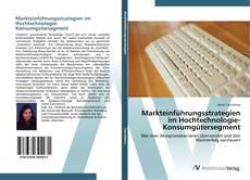 Couverture de Markteinführungsstrategien im Hochtechnologie-Konsumgütersegment