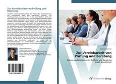 Capa do livro de Zur Vereinbarkeit von Prüfung und Beratung