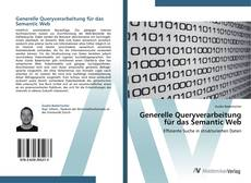 Couverture de Generelle Queryverarbeitung für das Semantic Web