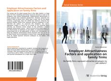 Bookcover of Employer Attractiveness Factors and application on family firms