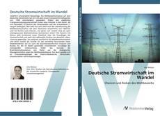 Borítókép a  Deutsche Stromwirtschaft im Wandel - hoz