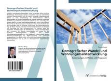 Capa do livro de Demografischer Wandel und Wohnungsmarktentwicklung
