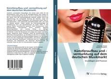 Bookcover of Künstleraufbau und -vermarktung auf dem deutschen Musikmarkt
