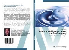 Portada del libro de Konzernbeteiligungen in der Wasserversorgung