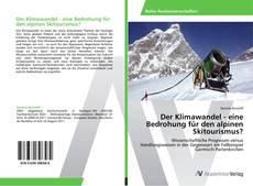 Capa do livro de Der Klimawandel - eine Bedrohung für den alpinen Skitourismus?
