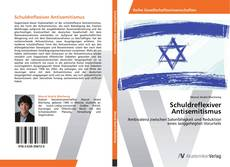 Bookcover of Schuldreflexiver Antisemitismus