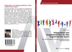 Обложка Integration von Zugewanderten in den organisierten Sport