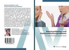 Buchcover von Kommunikation und Kommunikationsprobleme