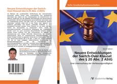 Neuere Entwicklungen der Switch-Over-Klausel des § 20 Abs. 2 AStG kitap kapağı