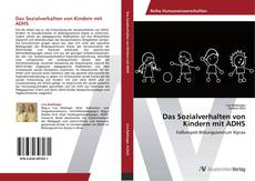 Bookcover of Das Sozialverhalten von Kindern mit ADHS