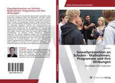 Обложка Gewaltprävention an Schulen - Maßnahmen, Programme und ihre Wirkungen