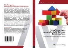 Bookcover of Schaffung eines gesundheitsfördernden Kindergartens