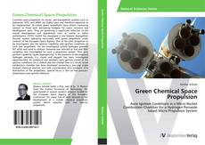 Bookcover of Green Chemical Space Propulsion