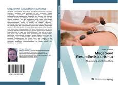 Bookcover of Megatrend Gesundheitstourismus