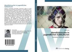 Buchcover von Idenditätssuche in jugendlichen Subkulturen