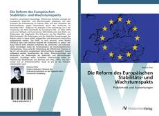 Couverture de Die Reform des Europäischen Stabilitäts- und Wachstumspakts