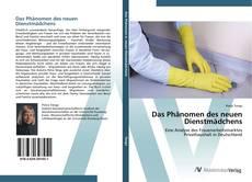 Bookcover of Das Phänomen des neuen Dienstmädchens