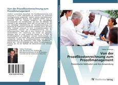 Borítókép a  Von der Prozeßkostenrechnung zum Prozeßmanagement - hoz