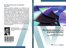 Die Medienbranche im digitalen Zeitalter kitap kapağı