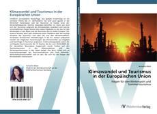 Klimawandel und Tourismus in der Europäischen Union kitap kapağı