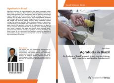 Bookcover of Agrofuels in Brazil