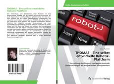 Buchcover von THOMAS - Eine selbst entwickelte Robotik-Plattform