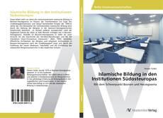 Islamische Bildung in den Institutionen Südosteuropas的封面