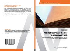 Bookcover of Das Betretungsrecht der Finanzverwaltung