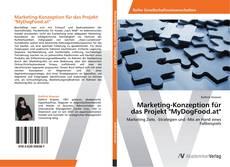 """Bookcover of Marketing-Konzeption für das Projekt """"MyDogFood.at"""""""