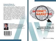 Buchcover von Corporate Blogs als Marketinginstrument