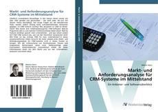 Borítókép a  Markt- und Anforderungsanalyse für CRM-Systeme im Mittelstand - hoz