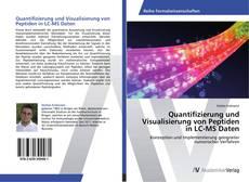 Portada del libro de Quantifizierung und Visualisierung von Peptiden in LC-MS Daten