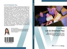Bookcover of Let Us Entertain You