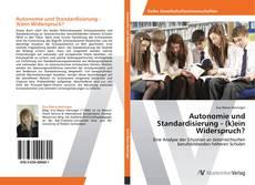 Buchcover von Autonomie und Standardisierung - (k)ein Widerspruch?