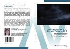 """Portada del libro de """"Reichsfrauenführerin"""" Gertrud Scholtz-Klink"""