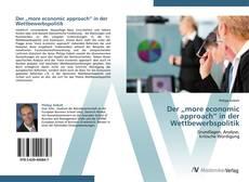 """Bookcover of Der """"more economic approach"""" in der Wettbewerbspolitik"""